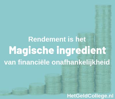 rendement financieel onafhankelijk worden